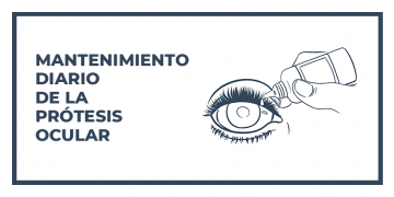 Mantenimiento diario de la prótesis ocular: Infografía Ocampo
